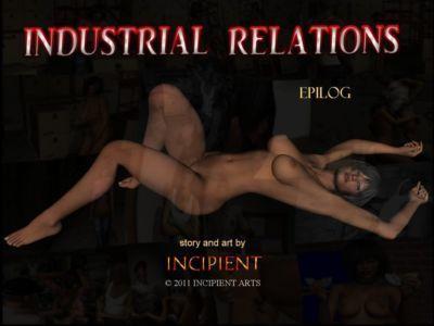 [Incipient] Industrial Relations Epilog