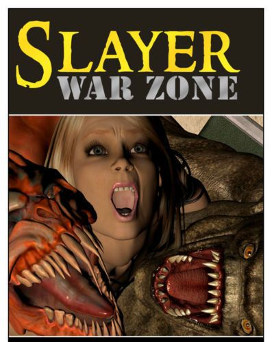 Slayer war zone episode 3