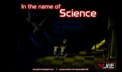 [VipCaptions] In The Name Of Science Ch. 1-8 + Bonus