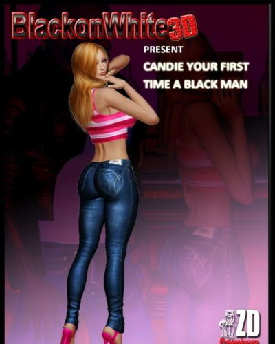 candie your first time a black man