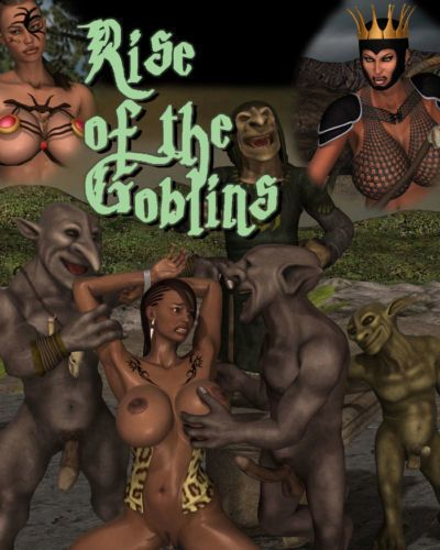 Rise of the Goblins
