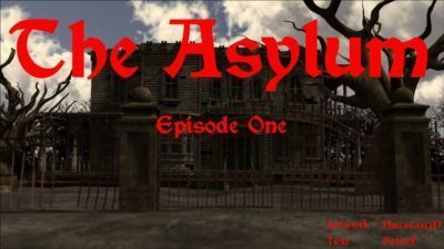 [ Huracan3D & PeterF ] THE ASYLUM - Episode One