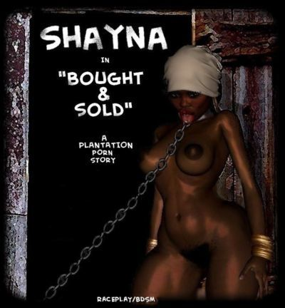 Shayna - Bought & Sold