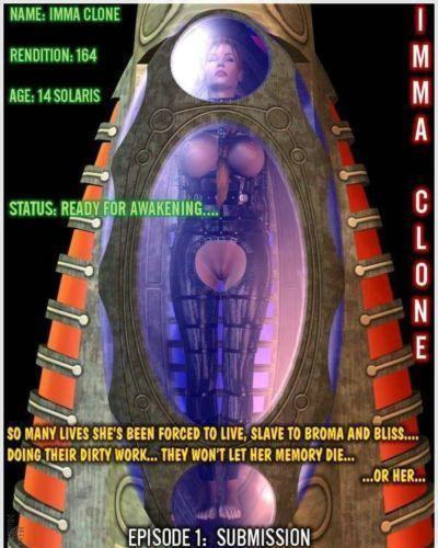 [Beynondbent] Imma Clone Ep. 1: Submission