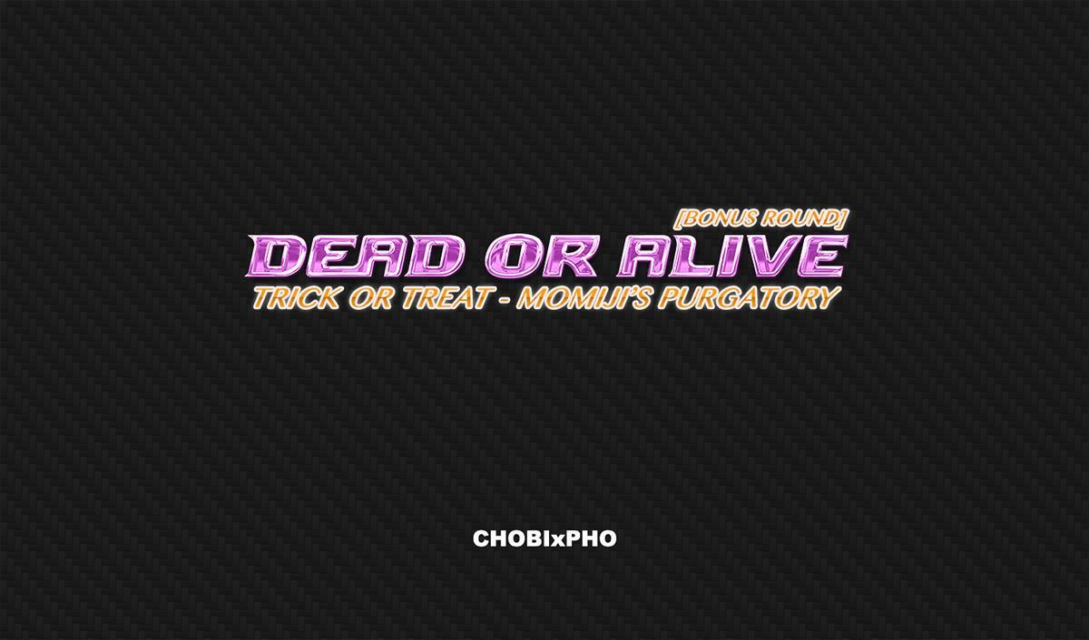 DOA / TRICK OR TREAT - MOMIJI\'S PURGATORY [CHOBIxPHO]