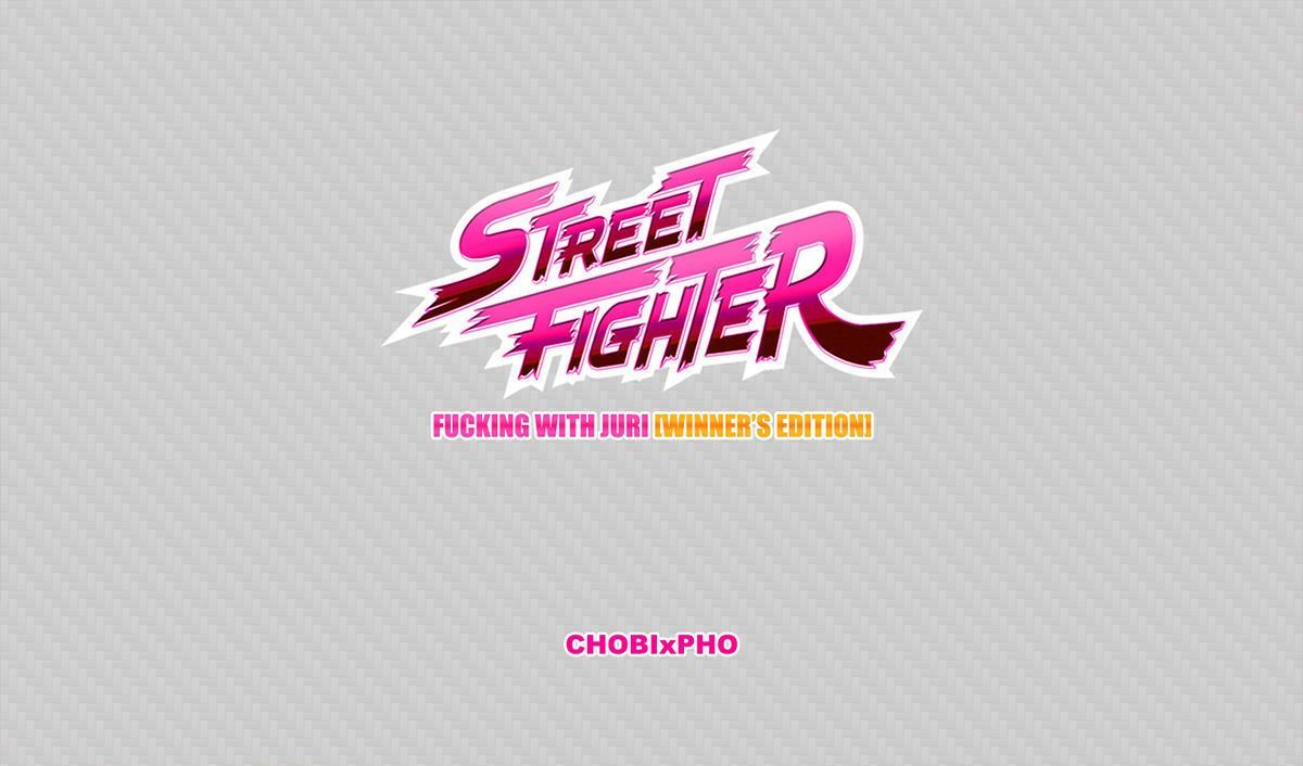STREET FIGHTER / FUCKING WITH JURI (WINNER\'S EDITION) [CHOBIxPHO]