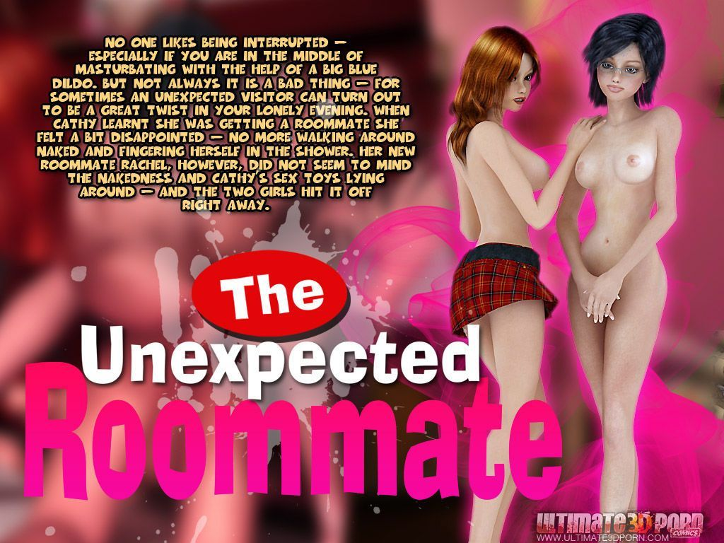 The Unexpected Roommate