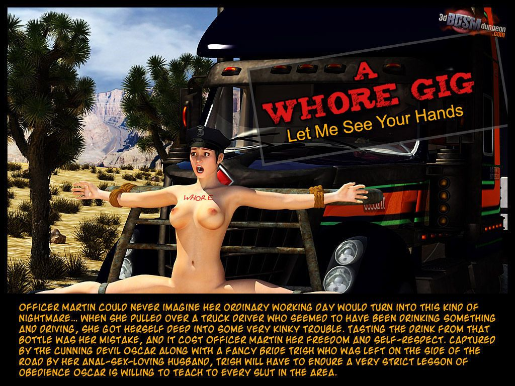 A Whore Gig 2 - Let Me See Your Hands