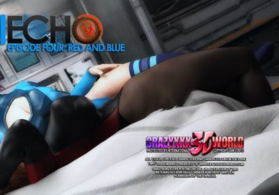 Echo Ep. 4- Red and Blue- Crazyxxx3D World