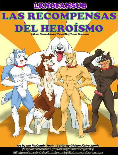 Rewards of Heroism - Las Recompensas Del Heroismo