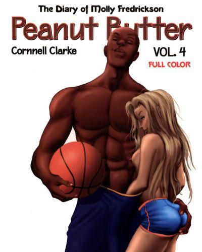 Cornnell Clarke Peanut Butter - Volume #4 Colored