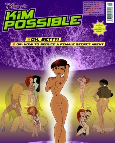 Gagala Oh- Betty! - Or: How to Seduce a Female Secret Agent (Kim Possible)