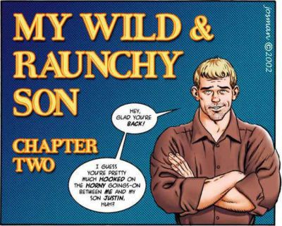 Josman My Wild & Raunchy Son ? Chapter Two