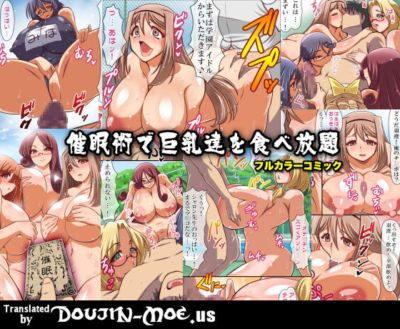 Execio Saimin de Kyonyuu-tachi wo Tabehoudai Harem - Using Hypnotism for a Large-Breasted All-You-Can-Eat Harem {}