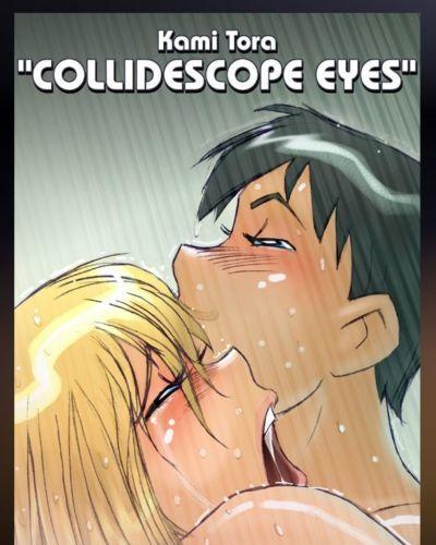 Collidescope eyes- Kami Tora