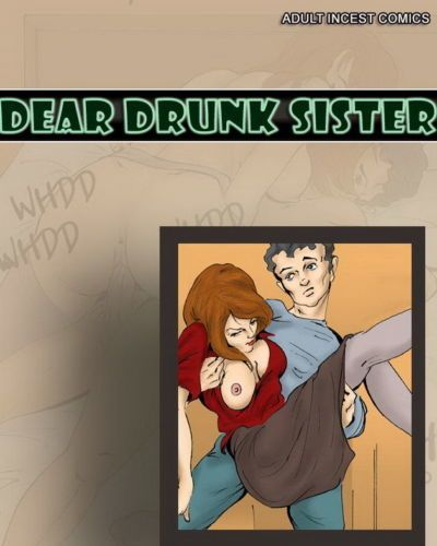 Dear Drunk Sister