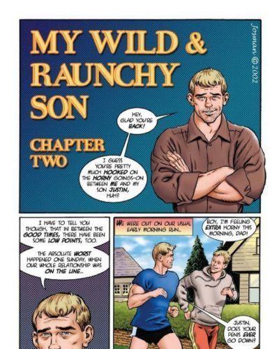 My Wild & Raunchy Son 2