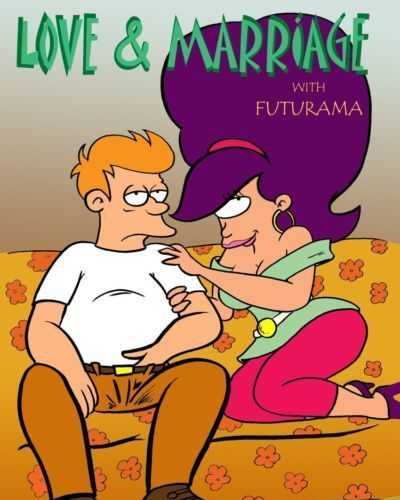 Futurama – Love and Marriage