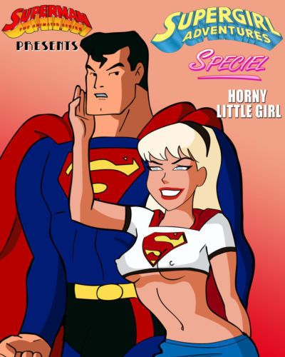 hent Supergirl Adventures Ch. 1 - Horny Little Girl (Superman)