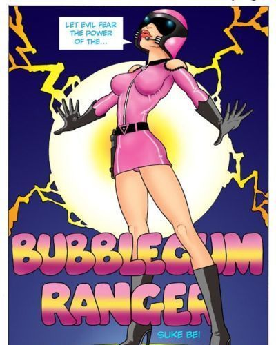 Suke Bei Bubblegum Ranger